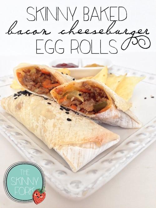Skinny Baked Bacon Cheeseburger Egg Rolls