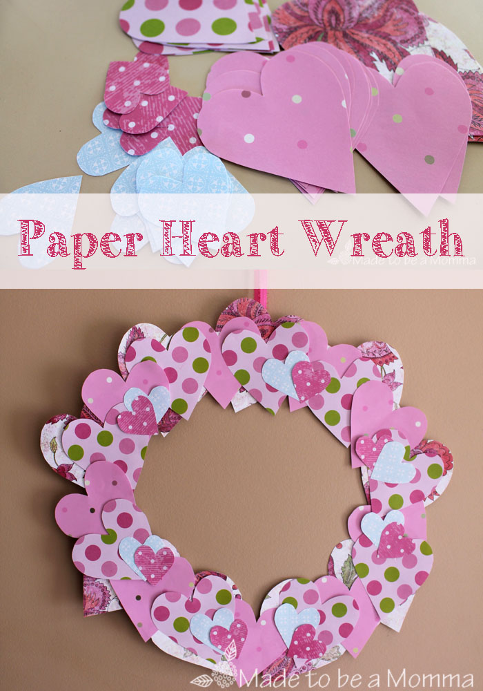Paper Heart Wreath Made to be a Momma