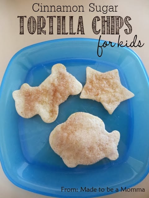 Cinnamon Sugar Tortilla Chips Made to be a Momma