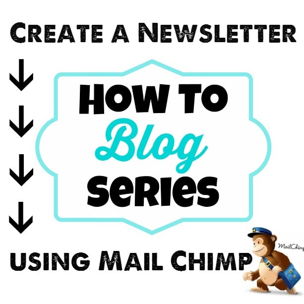 She shares a great tutorial on how to create a newsletter using Mail Chimp. #howtoblog