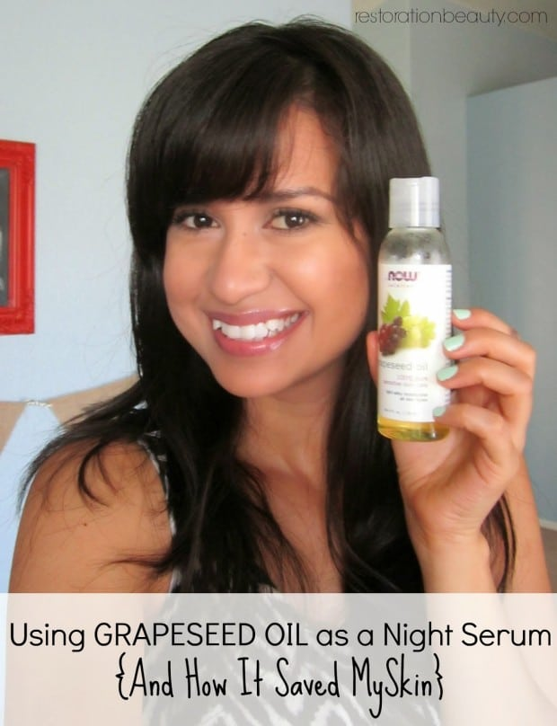 using grapeseed oil as a night serum and how it saved my skin