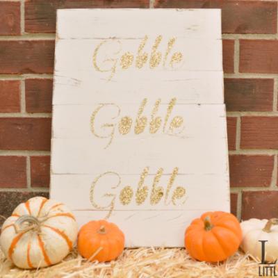 "Thanksgiving ""Gobble"" Sign"