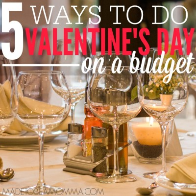 5 Ways to Do Valentine's Day on a Budget