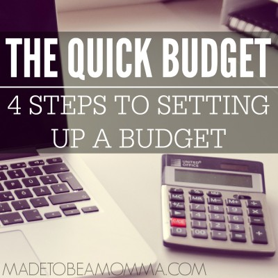 The Quick Budget