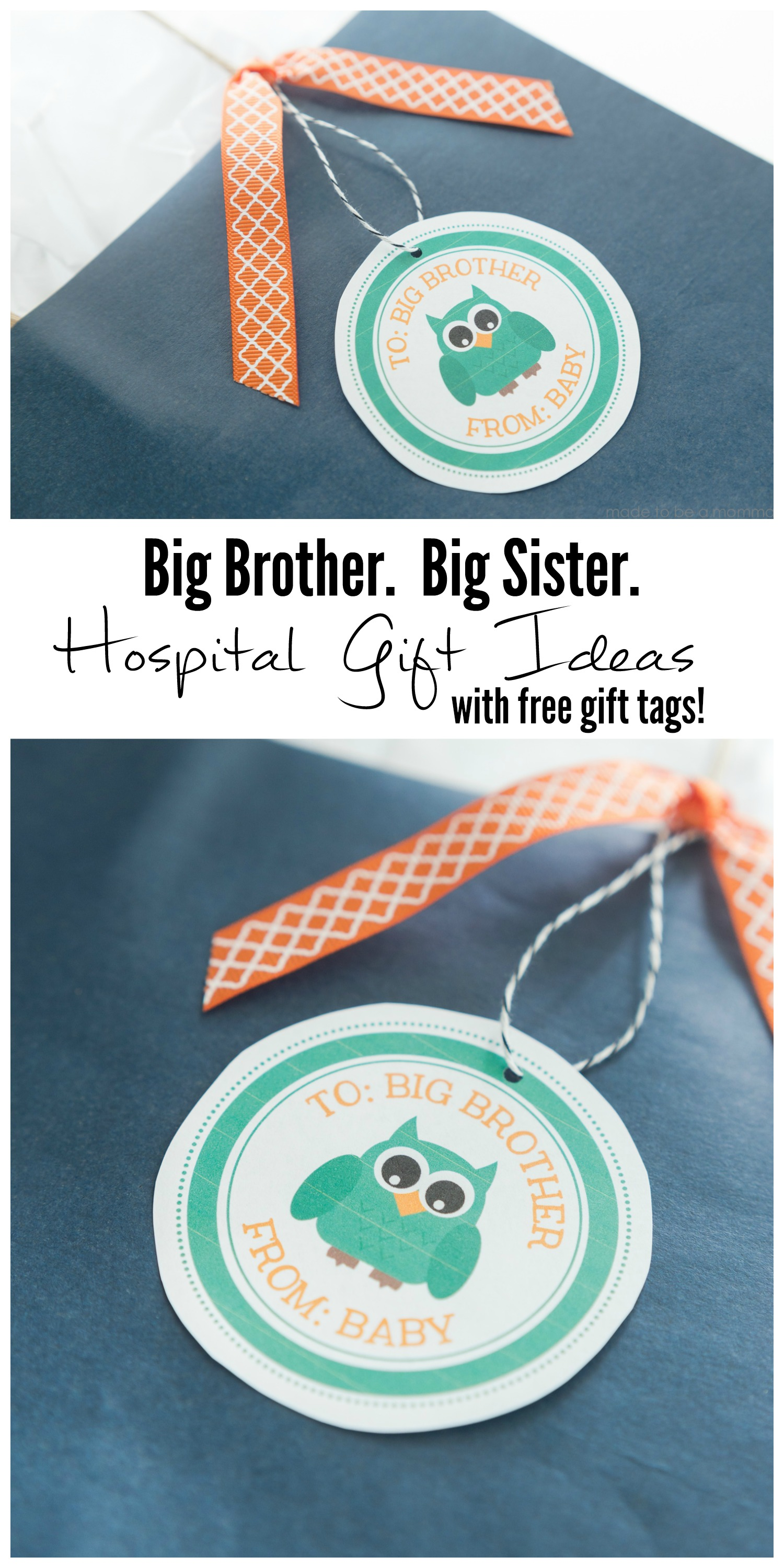 Big Sibling Hospital Gift Ideas with free gift tag!