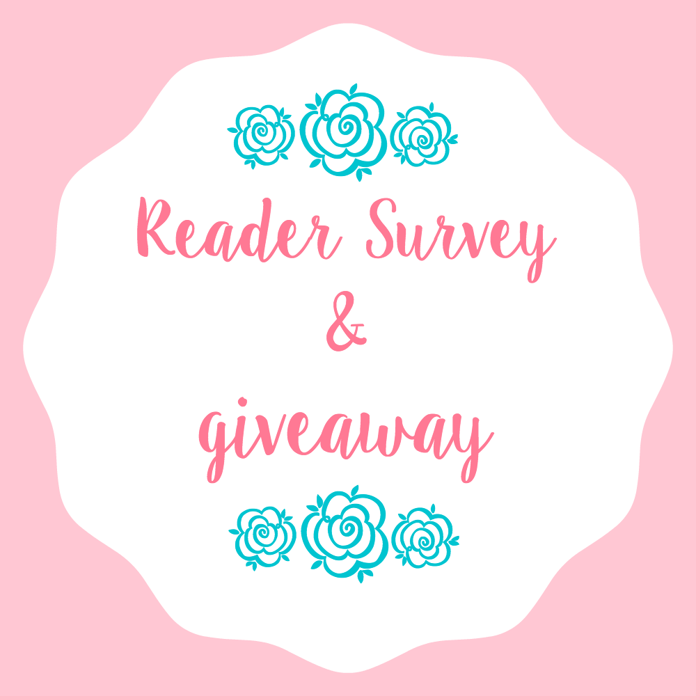 Reader Survey & Giveaway