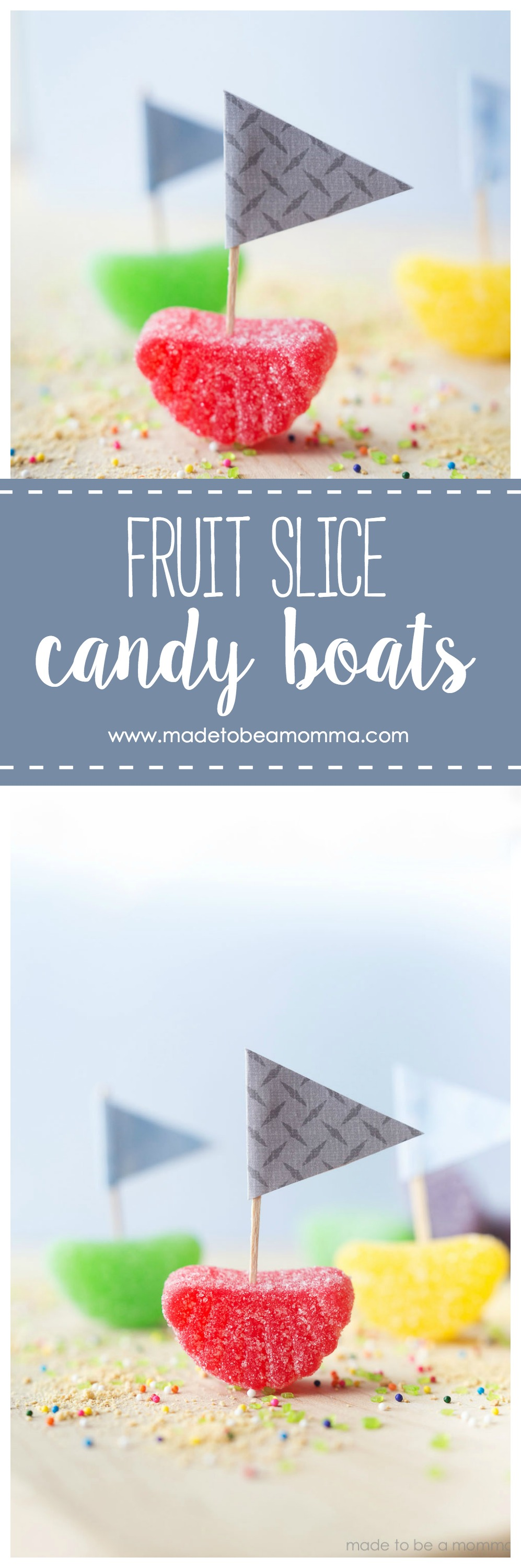 Fruit Slice Candy Boats from Made to be a Momma