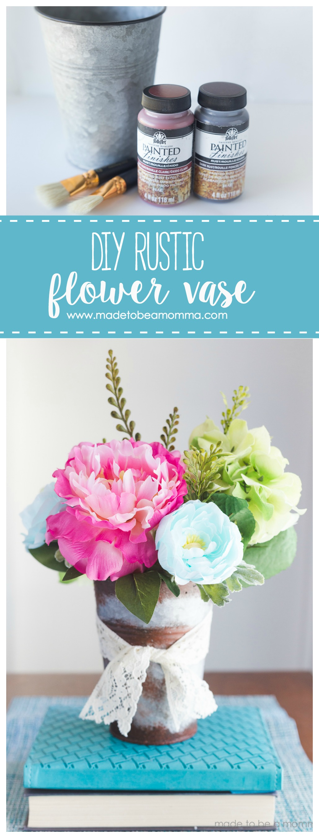 Diy Rustic Flower VaseMade to be a Momma