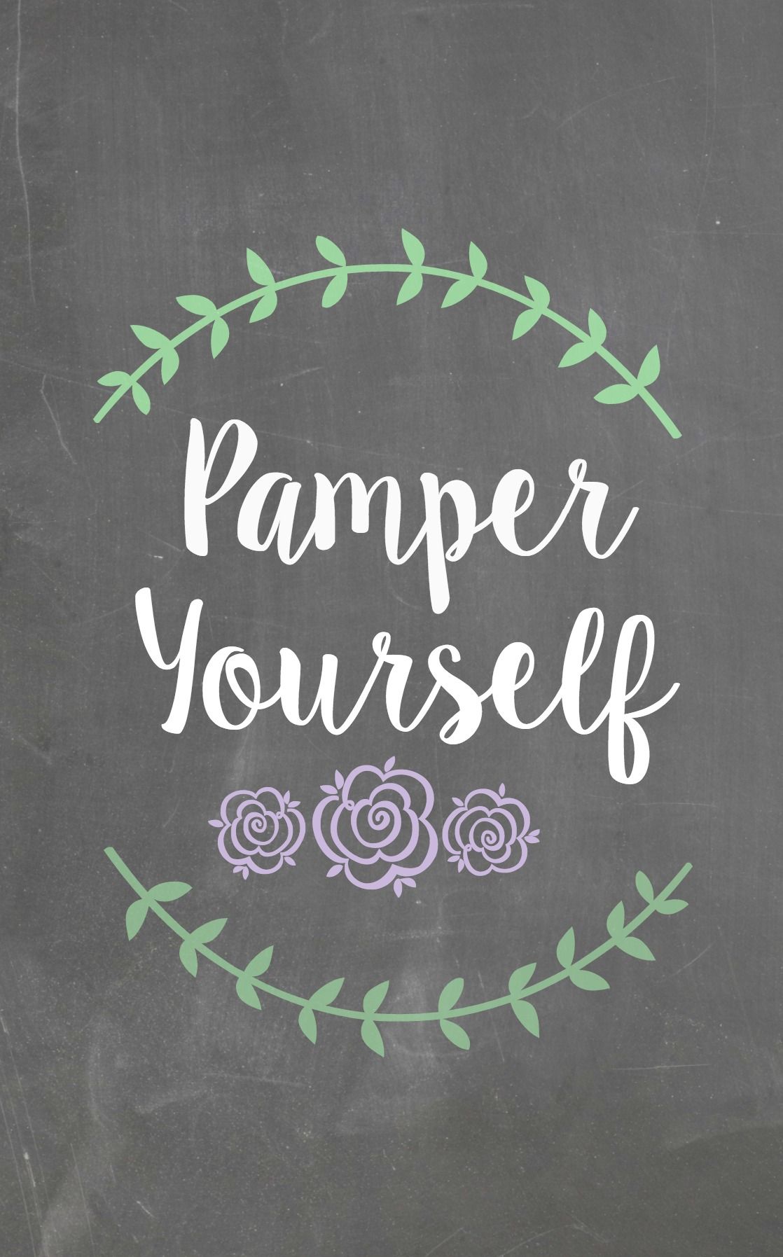 Pamper Yourself Printable