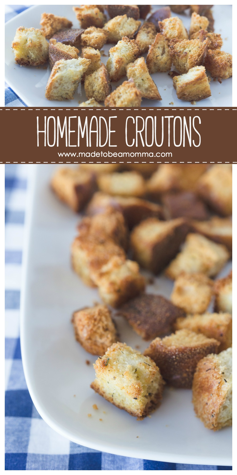 Homemade Croutons: a delicious and simple recipe for croutons that are perfect for soups, salads, and more! www.madetobeamomma.com