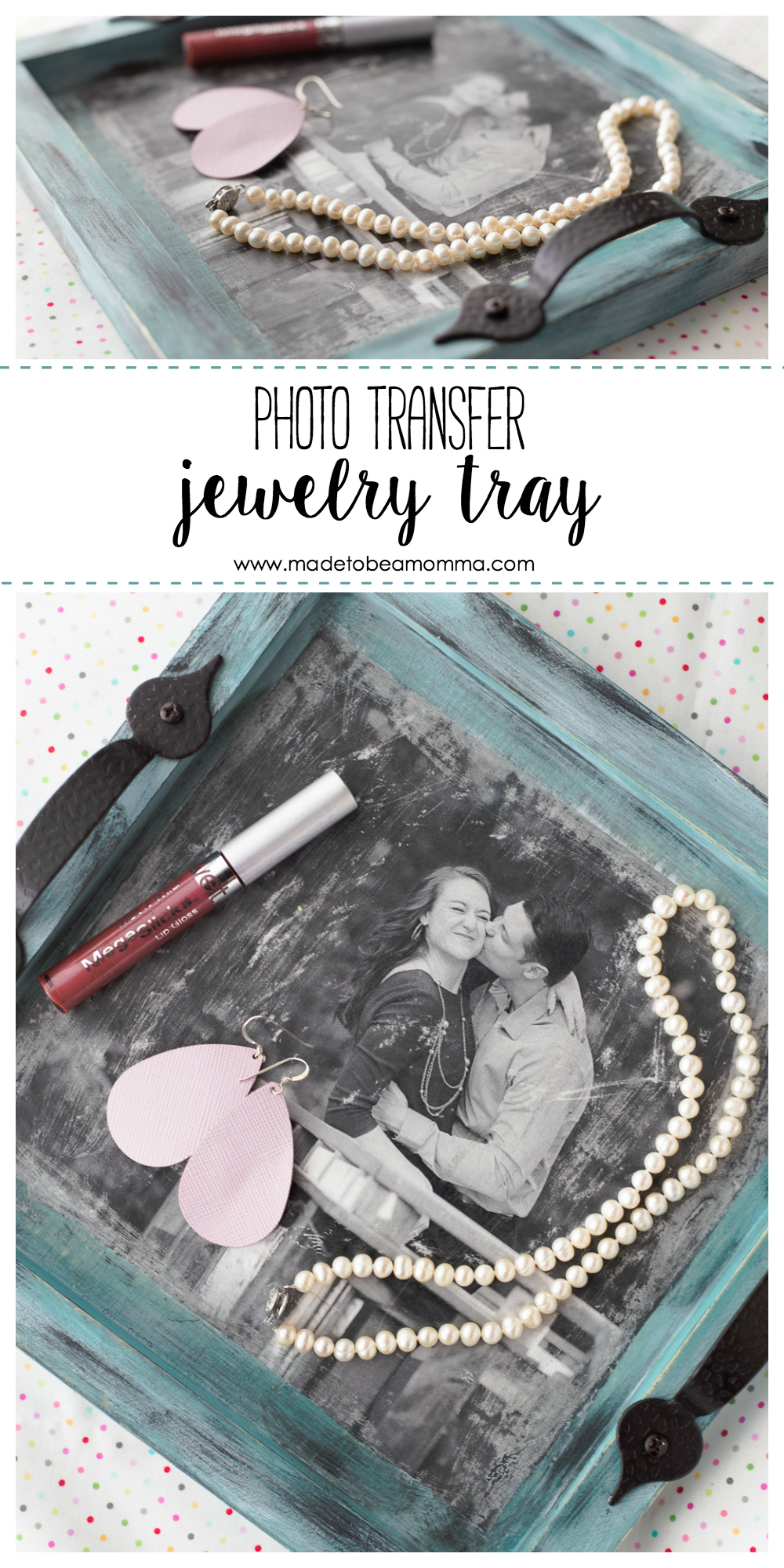 Photo Transfer Jewelry Tray: a simple and beautiful way to personalize a tray for displaying jewelry.