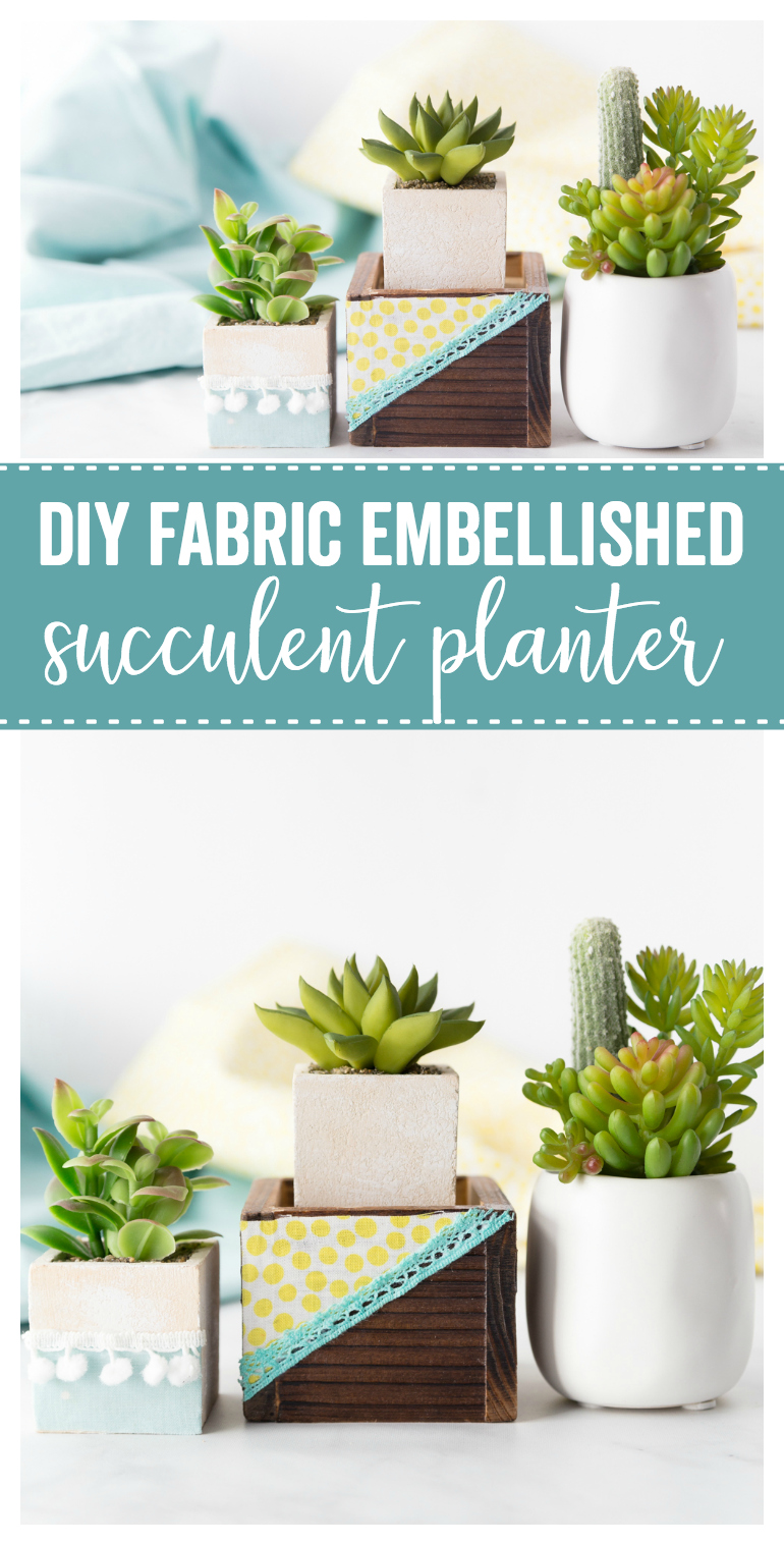 DIY Fabric Embellished Succulent Planters: a simple diy fabric project to add some flair to wooden succulent planters