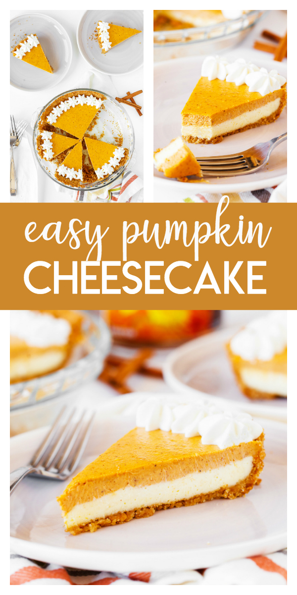 This Easy Pumpkin Cheesecake Recipe makes for a delicious fall dessert! You start with a cream cheese layer and top it with a cinnamon and fall spice filled pumpkin layer.  It's a perfect Thanksgiving dessert.