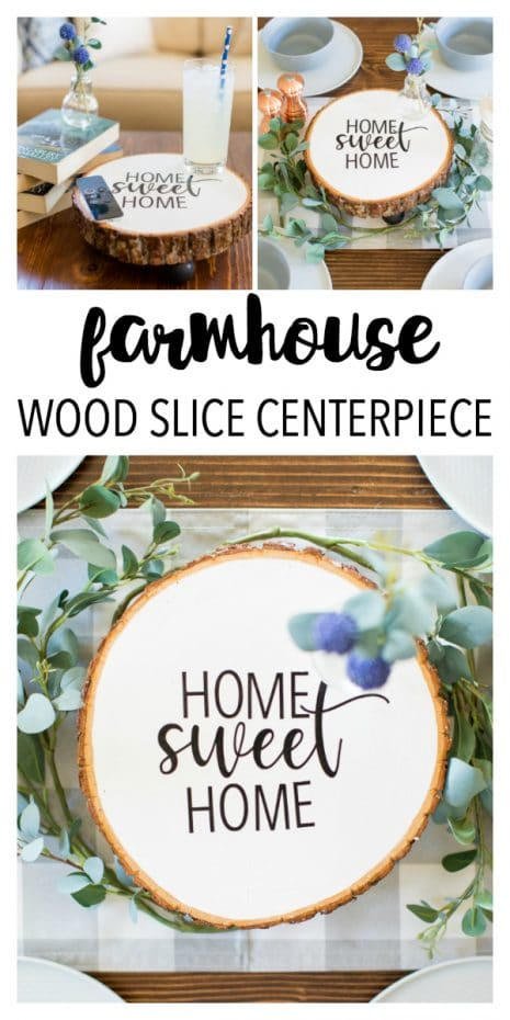 This Farmhouse Wood Slice Centerpiece is an easy home decor project! You just need a simple wood slice, some craft paint, and vinyl to make a simple and rustic centerpiece.